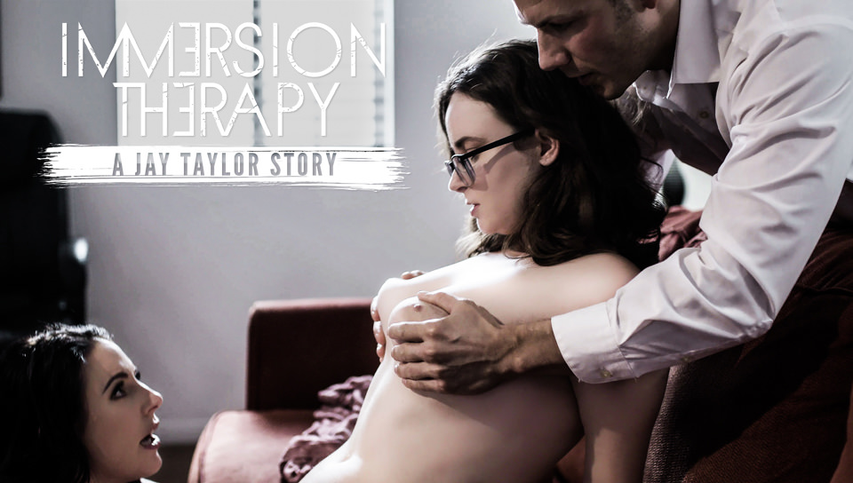 Immersion Therapy: A Jay Taylor Story