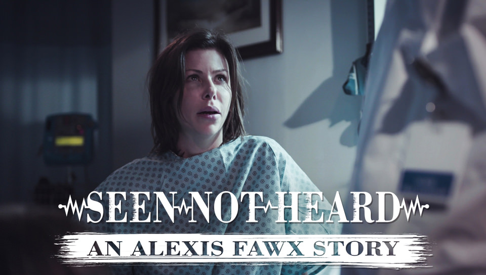 Seen Not Heard: An Alexis Fawx Story